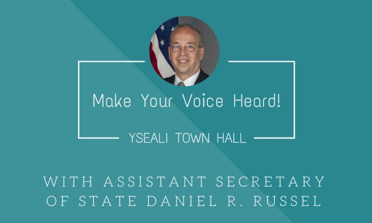 Assistant Secretary of State to Hold Town Hall Meeting with YSEALI Members