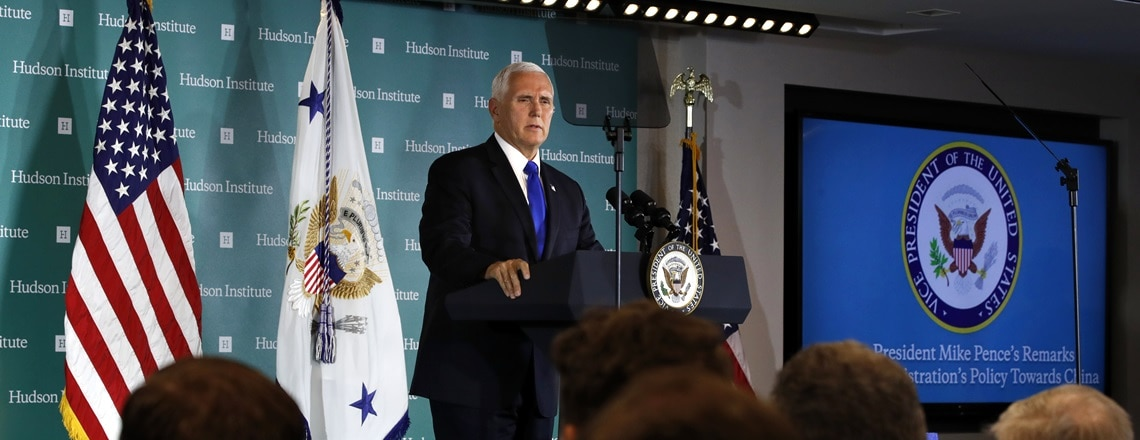 Remarks by Vice President Pence on the Administration's Policy Toward China